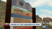 Staying safe while hiking in dangerous heat
