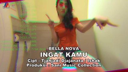 BELLA NOVA - INGAT KAMU