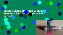 Chinese Ghosts Revisited: A Study of Paranormal Beliefs and Experiences  For Kindle