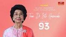 Selamat Hari Jadi yang ke-93 Tun Dr Siti Hasmah