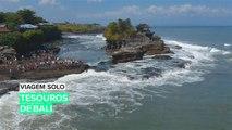 Viagem Solo: Os Tesouros de Bali