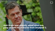 Josh Brolin Has Been Calling Marvel To Get Some Answers About Cable