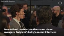 Tom Holland Spills the Beans on Major 'Avengers: Endgame' Spoiler