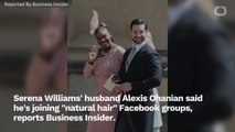 Alexis Ohanian Learning How To Handle 'Natural Hair'.