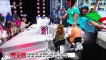 Les GG veulent savoir : Victoire de l'Algérie, que s'est-il passé sur les Champs-Elysées et à Montpellier ? - 12/07