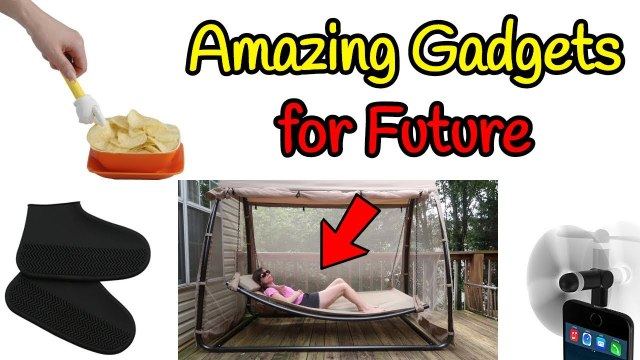 Amazing Gadgets For Future - Coming Soon Gadgets - New Technology
