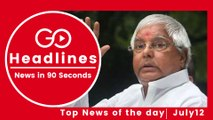 Top News Headlines of the Hour (12 July, 5:30 PM)
