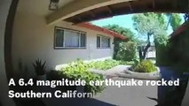 Magnitude 6.4 Earthquake Rocks Southern California