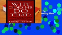 [BEST SELLING]  Why Does He Do That?: Inside the Minds of Angry and Controlling Men
