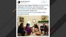 Michelle Obama Wishes Malala Yousafzai A Happy Birthday