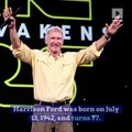 Happy Birthday, Harrison Ford! (Saturday, July 13)