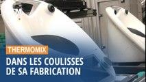 Dans les coulisses de la fabrication française du Thermomix