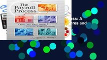 [MOST WISHED]  The Payroll Process: A Basic Guide to U.S. Payroll Procedures and Requirements