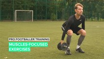 Pro Footballer Training: Muscles-Focused Exercises