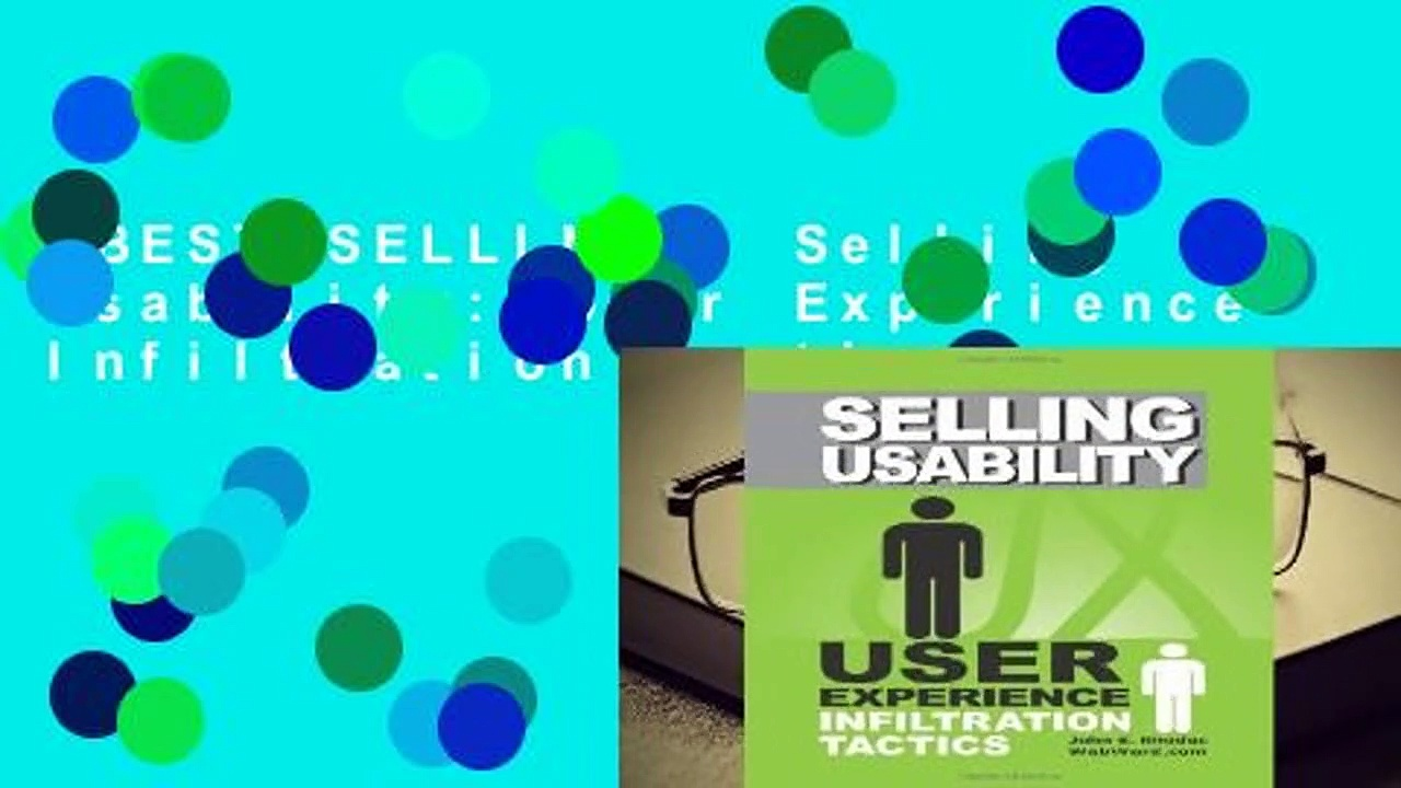 [BEST SELLING]  Selling Usability: User Experience Infiltration Tactics