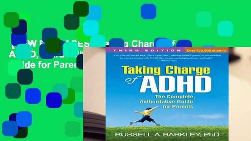 [NEW RELEASES]  Taking Charge of ADHD, Third Edition: The Complete, Authoritative Guide for Parents