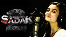 Alia Bhatt records a romantic track for Sadak 2   FilmiBeat