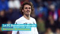 Le FC Barcelone recrute Antoine Griezmann  en provenance de l'Atlético Madrid