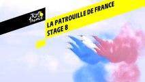 La patrouille de France - Étape 8 / Stage 8 - Tour de France 2019