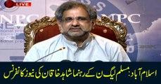 Islamabad: PML-N Leader Shahid Khaqan Abbasi Press Conference