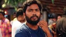Director Pa Ranjith's father M Pandurangan passes away
