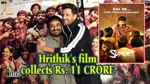 Hrithik's 'Super 30' collects Rs. 11 CRORE at Box Office