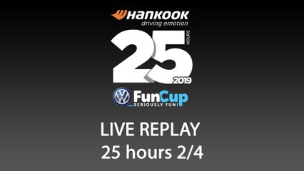 25H VW FunCup 2019 [REPLAY 2/4]