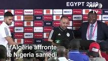 """CAN-2019: """"Nous voulons écrire l'histoire"""" - Belmadi (Algérie)"""