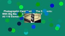 Photographic Card Deck of The Elements: With Big Beautiful Photographs of All 118 Elements in