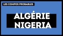 Algérie – Nigeria: les compositions probables