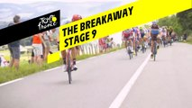 Première échappée / The breakaway  - Étape 9 / Stage 9 - Tour de France 2019