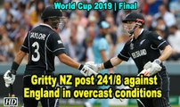 IANS At World Cup Gritty NZ post 241 8 against England in overcast conditions