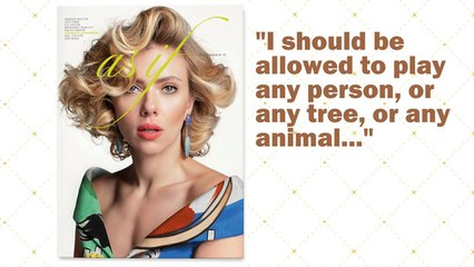 "Scarlett Johansson says she should be allowed to play ""any person"" she wants"