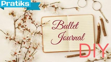DIY : Comment faire un bullet journal avec un carnet