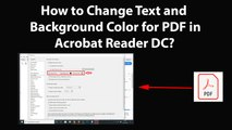 How to Change Text and Background Color for PDF in Acrobat Reader DC?