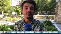 Festival d'Avignon : les frères Taloche reviennent avec un nouveau spectacle