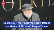 New Details On The 'Games of Thrones' Prequel