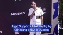 Tyga Cancels Sweden Trip