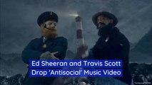 Ed Sheeran Reveals A Music Video With Travis Scott