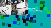 Online Amaro: The Spirited World of Bittersweet, Herbal Liqueurs with Cocktails, Recipes, and