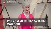 Helen Mirren Is Her Own Hair Stylist