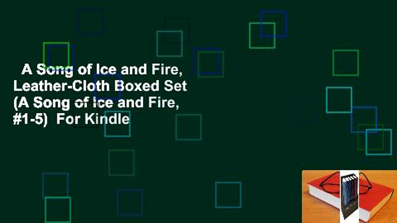 A Song of Ice and Fire, Leather-Cloth Boxed Set (A Song of Ice and Fire, #1-5)  For Kindle
