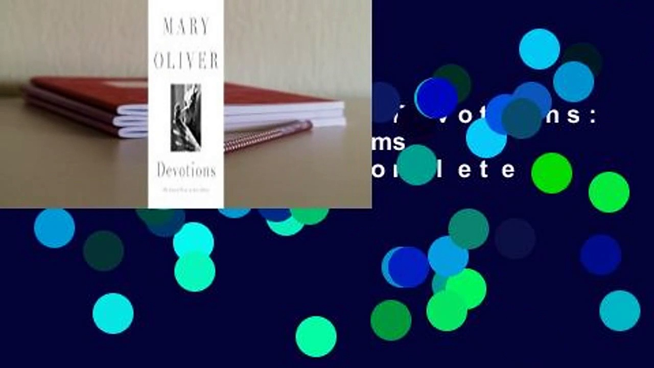 About For Books  Devotions: The Selected Poems of Mary Oliver Complete