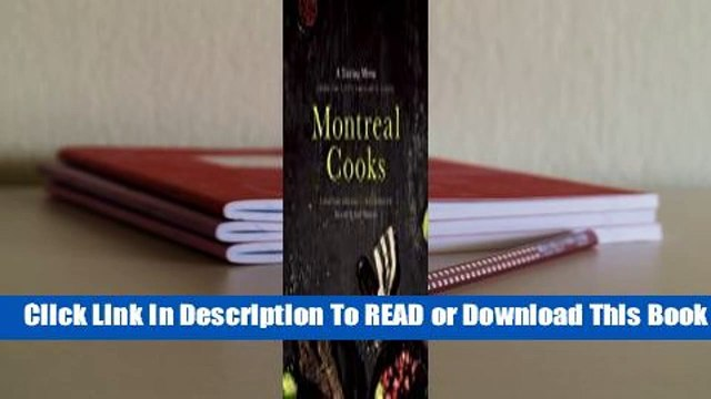 Online Montreal Cooks: A Tasting Menu from the City's Leading Chefs  For Free