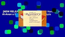 [NEW RELEASES]  Paths to Recovery Hardcover: Al-Anon s Steps, Traditions and Concepts