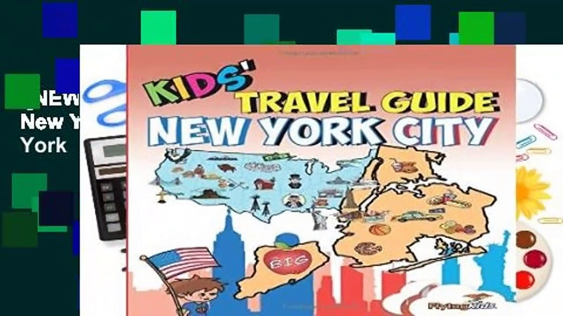 [NEW RELEASES]  Kids  Travel Guide - New York City: The fun way to discover New York