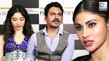 Nawazuddin Siddiqui Clears Air On Tamannaah Replacing Mouni Roy