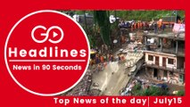 Top News Headlines of the Hour (15 July, 11:15 AM)