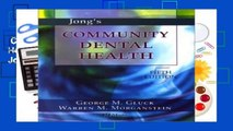 Complete acces  Jong s Community Dental Health (Community Dental Health ( Jong s)) by George