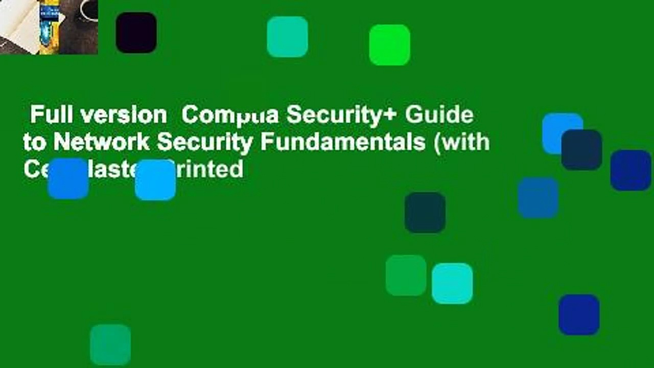 Full version  Comptia Security+ Guide to Network Security Fundamentals (with Certblaster Printed